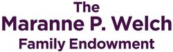 The Maranne P. Welch Family Endowment
